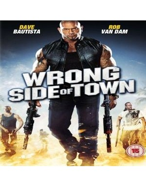 Wrong Side of Town 2010
