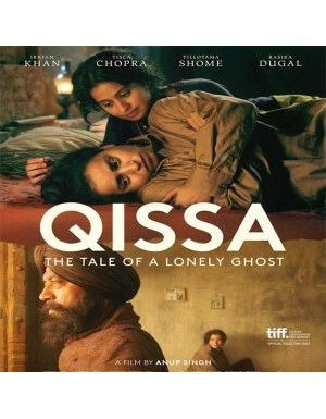 Qissa: The Tale of a Lonely Ghost 2013