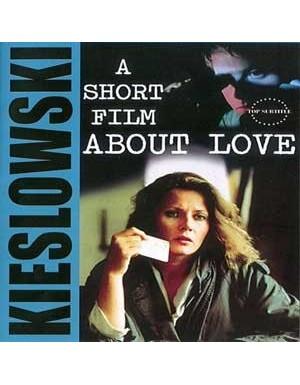 فیلمی کوتاه درباره عشق A Short Film About Love 1988